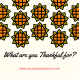 What are you Thankful for-
