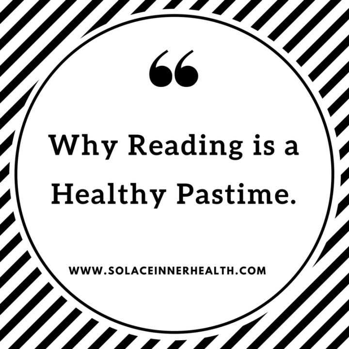 Why Reading is a Healthy Pastime