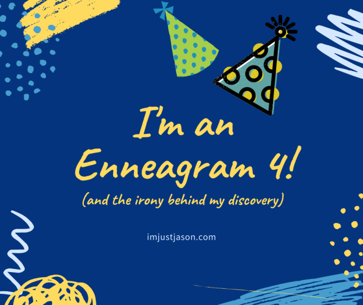 I'm an Enneagram 4! (and the irony behind my discovery)